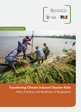 Transferring Climate-Induced Disaster Risks Policy, Practices and Readiness of Bangladesh